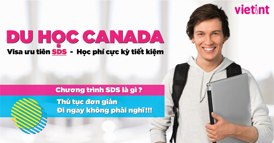 du học canada visa ưu tiên sds