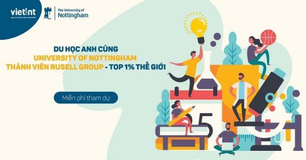 Săn học bổng 75%-100% University of Nottingham từ kho học bổng 1 triệu bảng năm 2021-2022